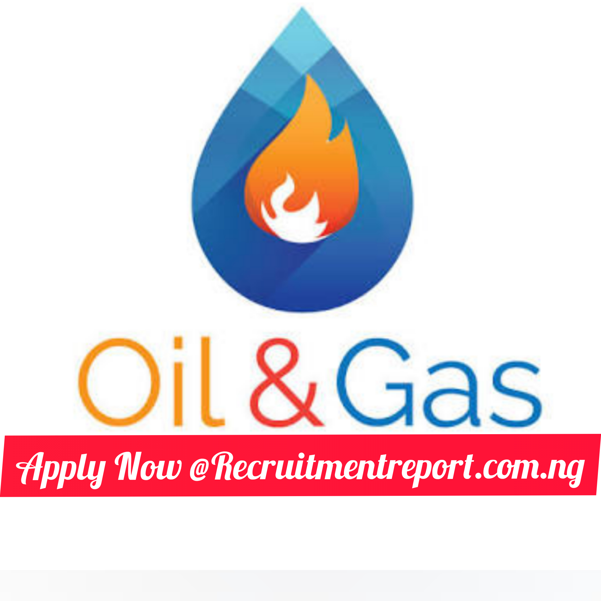 Massive Entry-Level & Exp. Job Recruitment at a Reputable Oil and Gas Company in Rivers State